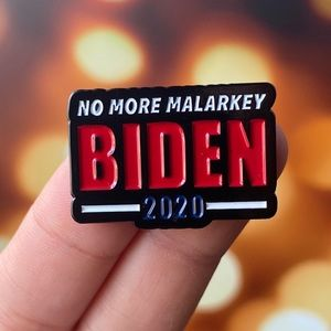 No More Malarkey Biden 2020 Enamel Pin/ Brooch